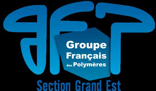 Section Grand Est du Groupe Français des Polymères